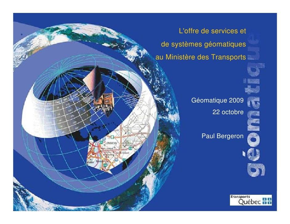L'offre de services et                                                de systèmes géomatiques                             ...
