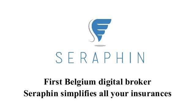 First Belgium digital broker Seraphin simplifies all your insurances
