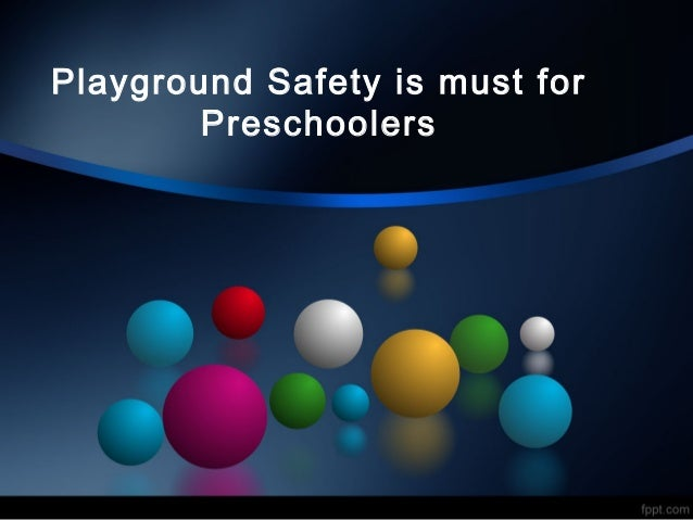 Playground Safety is must for Preschoolers