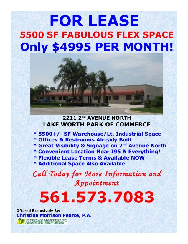 FOR LEASE 5500 SF FABULOUS FLEX SPACE Only $4995 PER MONTH! 2211 2nd AVENUE NORTH LAKE WORTH PARK OF COMMERCE * 5500+/- SF...