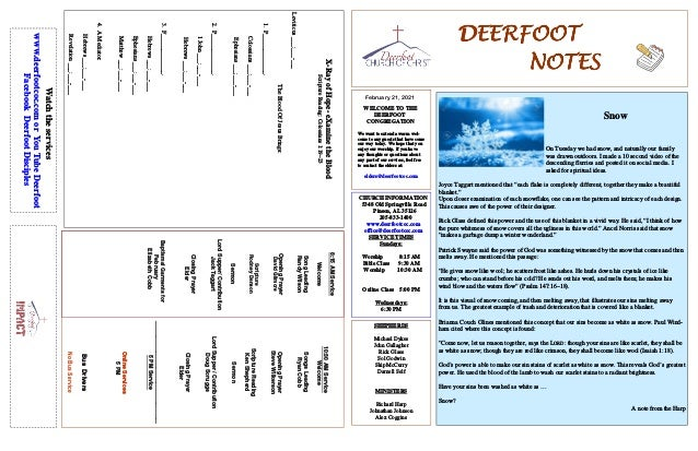 DEERFOOT DEERFOOT DEERFOOT DEERFOOT NOTES NOTES NOTES NOTES February 21, 2021 WELCOME TO THE DEERFOOT CONGREGATION We want...