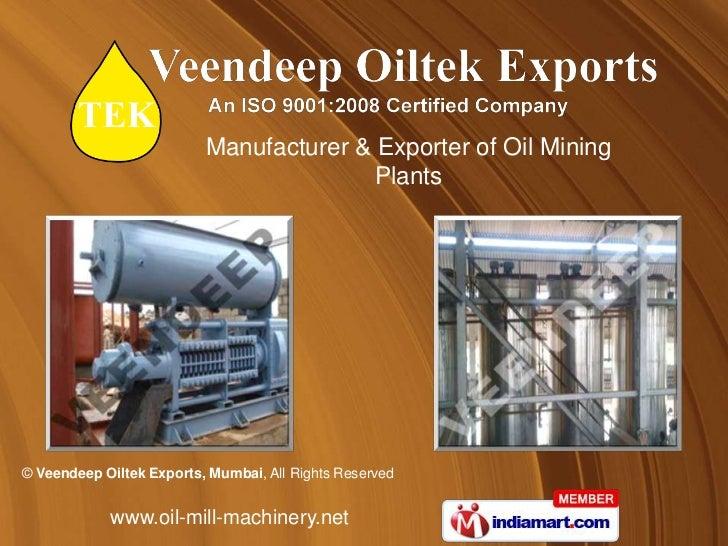 Manufacturer & Exporter of Oil Mining                                         Plants© Veendeep Oiltek Exports, Mumbai, All...