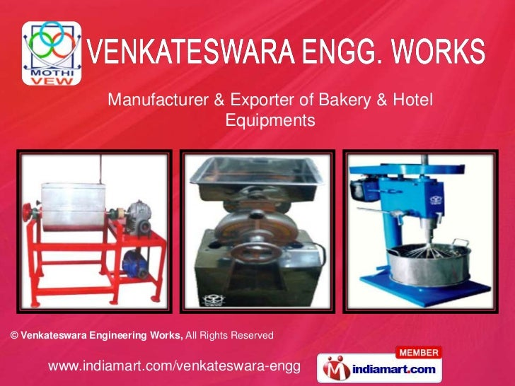 Manufacturer & Exporter of Bakery & Hotel Equipments<br />
