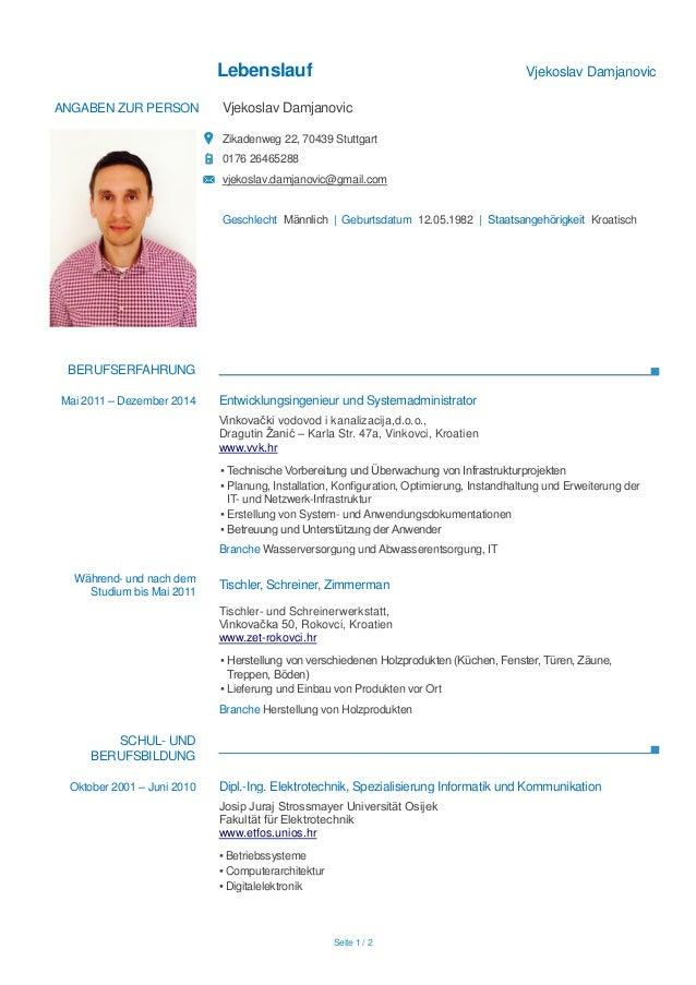 lebenslauf vjekoslav damjanovic seite 1 2 angaben zur person vjekoslav damjanovic zikadenweg 22 - Staatsangehorigkeit Im Lebenslauf