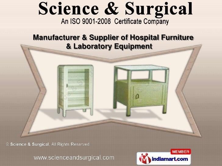 Manufacturer & Supplier of Hospital Furniture        & Laboratory Equipment