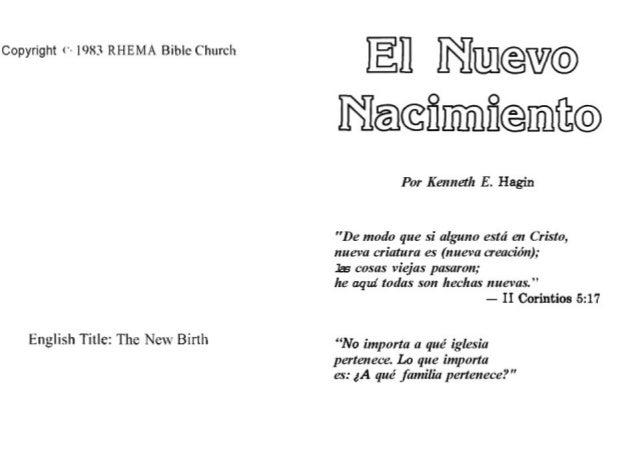 El Nuevo Nacimiento - Kenneth E. Hagin