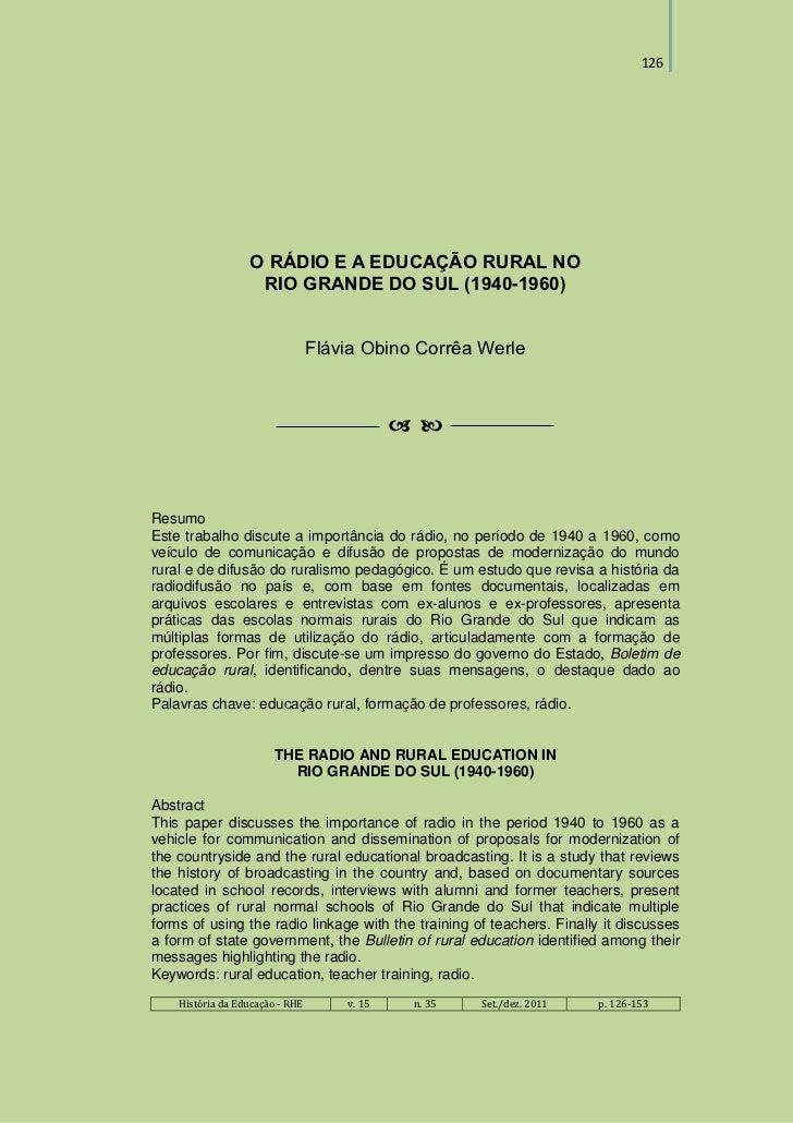 126                  O RÁDIO E A EDUCAÇÃO RURAL NO                   RIO GRANDE DO SUL (1940-1960)                        ...