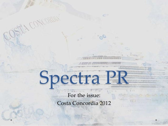 Spectra PR     For the issue: Costa Concordia 2012