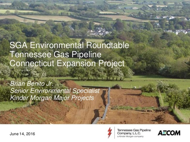 December 2013Introductory Meeting: Connecticut Expansion Project Page 1 SGA Environmental Roundtable Tennessee Gas Pipelin...