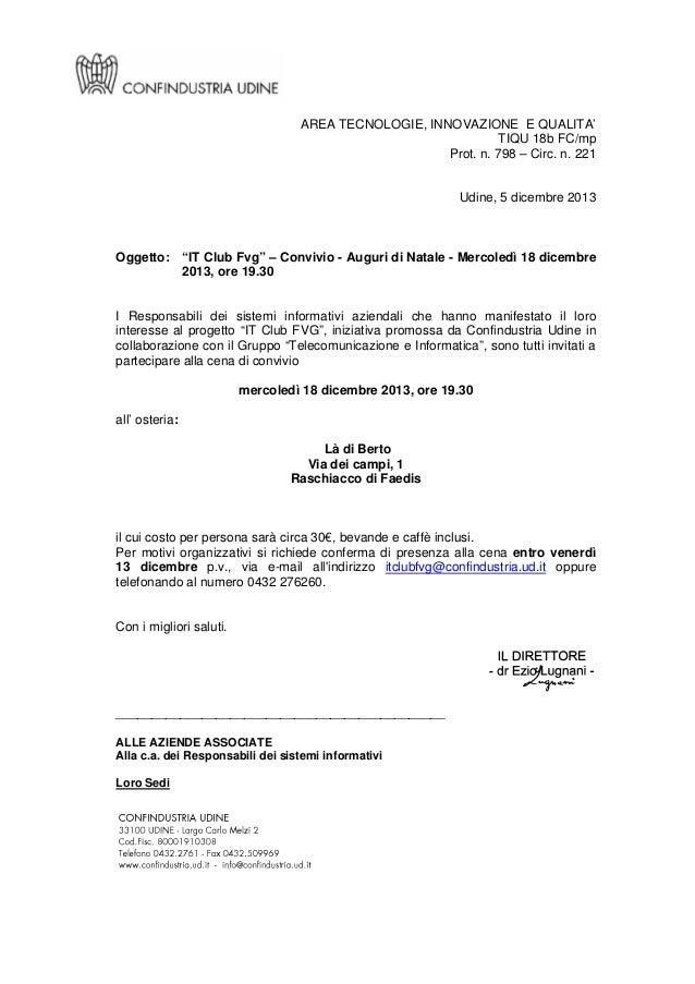 """AREA TECNOLOGIE, INNOVAZIONE E QUALITA' TIQU 18b FC/mp Prot. n. 798 – Circ. n. 221  Udine, 5 dicembre 2013  Oggetto: """"IT C..."""