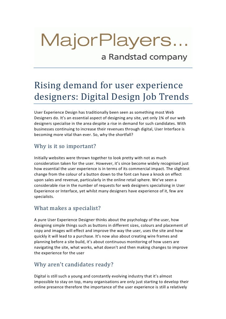 Rising demand for user experience designers: Digital Design Job Trends<br />User Experience Design has traditionally been ...