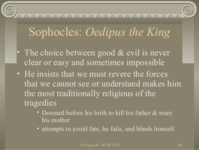 the redemption of evil in oedipus rex a play by sophocles