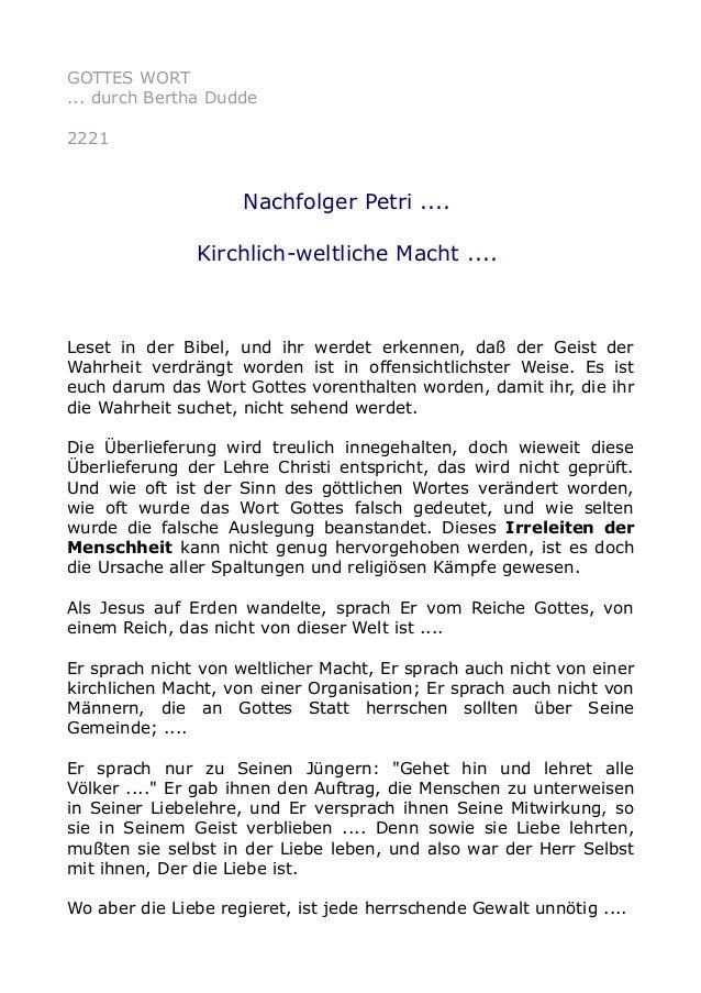 GOTTES WORT ... durch Bertha Dudde 2221 Nachfolger Petri .... Kirchlich-weltliche Macht .... Leset in der Bibel, und ihr w...