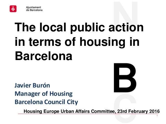Housing Europe Urban Affairs Committee│23rd February 2016 1 Housing Europe Urban Affairs Committee, 23rd February 2016 The...