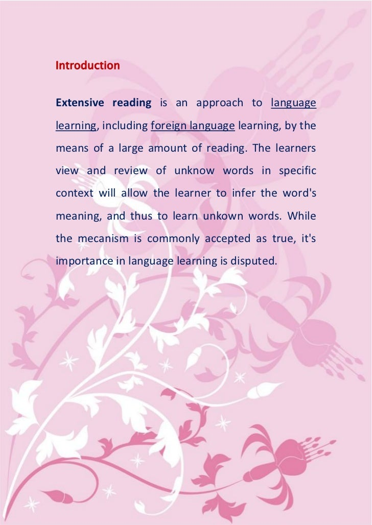 IntroductionExtensive reading is an approach to languagelearning, including foreign language learning, by themeans of a la...