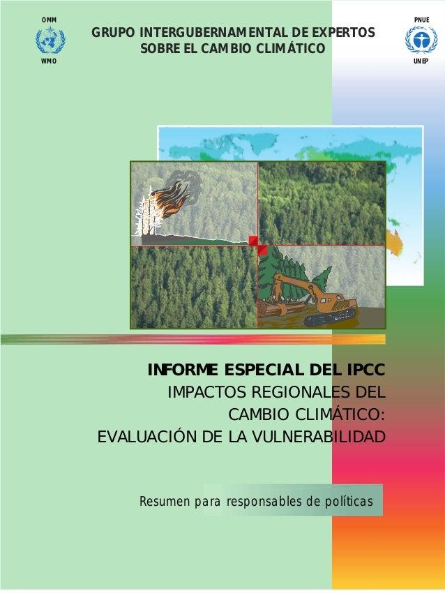PNUEOMM UNEPWMO GRUPO INTERGUBERNAMENTAL DE EXPERTOS SOBRE EL CAMBIO CLIMÁTICO Resumen para responsables de políticas INFO...