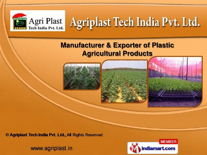 Manufacturer & Exporter of Plastic     Agricultural Products