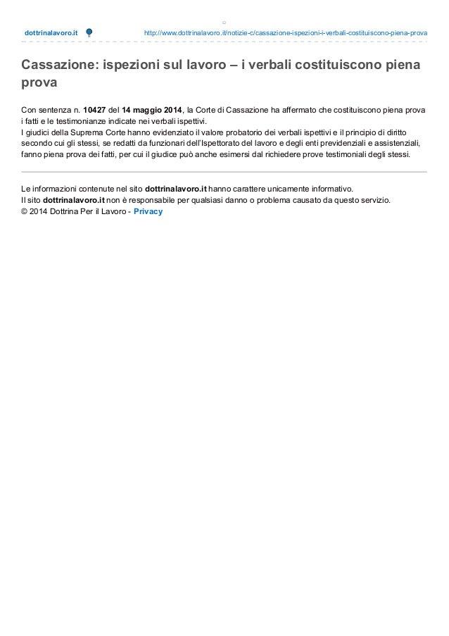 dottrinalavoro.it http://www.dottrinalavoro.it/notizie-c/cassazione-ispezioni-i-verbali-costituiscono-piena-prova Cassazio...