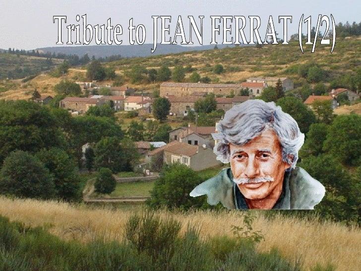 Tribute to JEAN FERRAT (1/2)