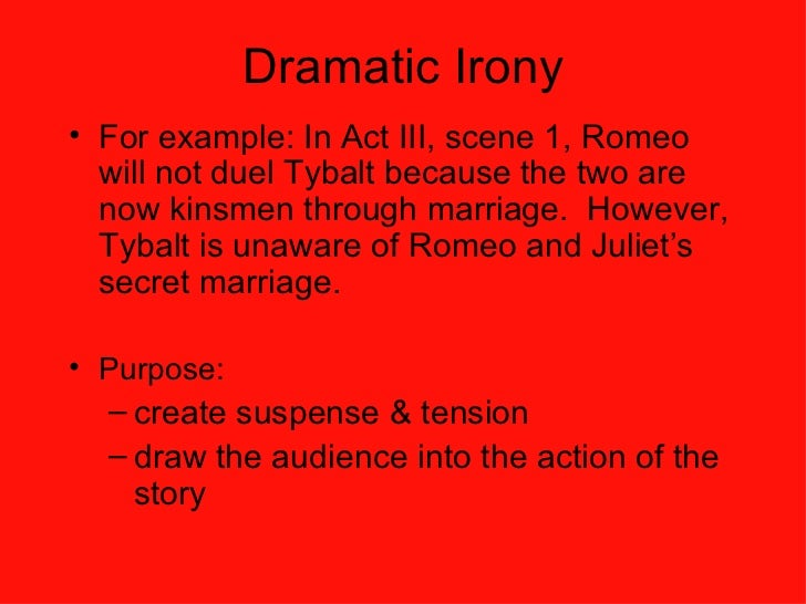 romeo juliet dramatic effect Start studying romeo and juliet: act 2 reading and study guide8023 learn vocabulary, terms, and more with flashcards, games, and other study tools.