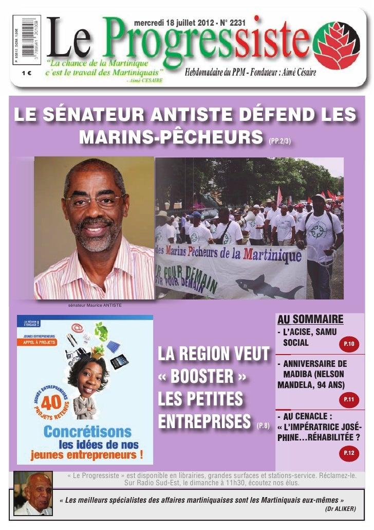 mercredi 18 juillet 2012 - N° 22311€LE SÉNATEUR ANTISTE DÉFEND LES      MARINS-PÊCHEURS                                   ...