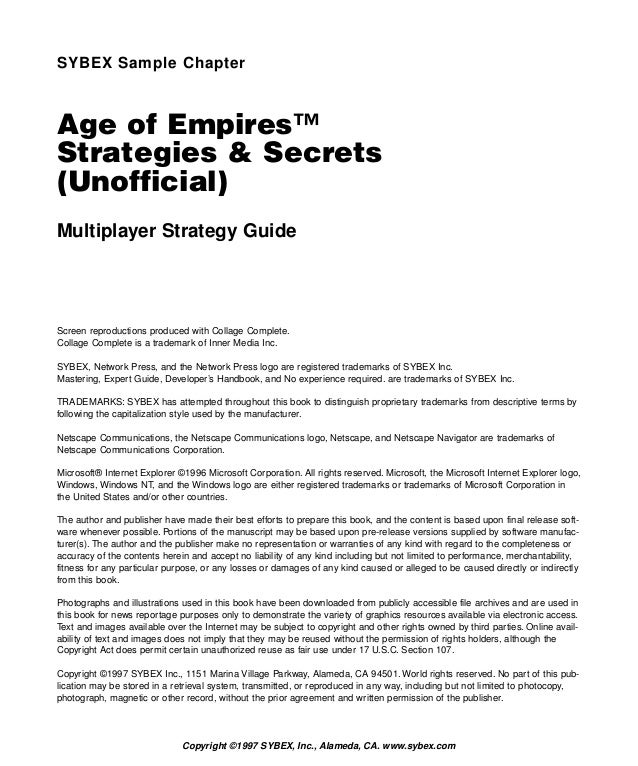 SYBEX Sample ChapterAge of Empires™Strategies & Secrets(Unofficial)Multiplayer Strategy GuideScreen reproductions produced...