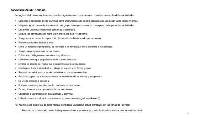 13 SUGERENCIAS DE TRABAJO. Se sugiere al docente regular considerar las siguientes recomendaciones durante el desarrollo d...