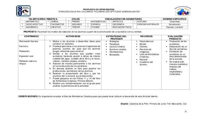 """31 PROPUESTA DE INTERVENCIÓN: """"ATENCIÓN EDUCATIVA A ALUMNOS Y ALUMNAS CON APTITUDES SOBRESALIENTES"""" TALENTO/ÁREA TEMÁTICA ..."""