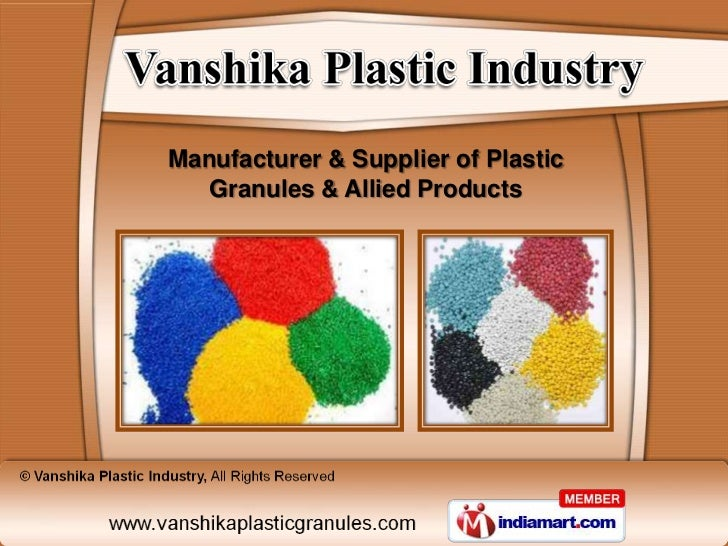 Manufacturer & Supplier of Plastic   Granules & Allied Products