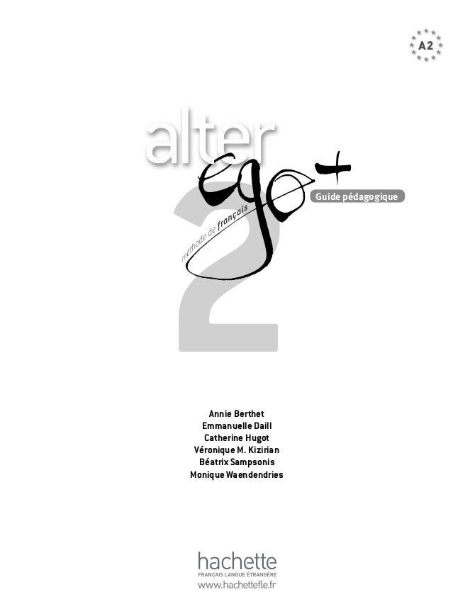 223712877 guide professeur alter ego a2 plus rh fr slideshare net alter ego a2 guide pedagogique download Alter Ego Photo Shoot Ideas