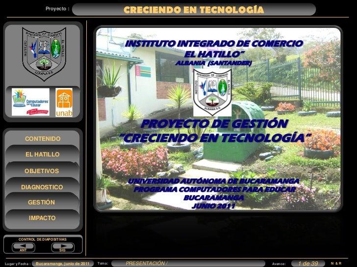 Proyecto :                                                       CRECIENDO EN TECNOLOGÍA                                  ...