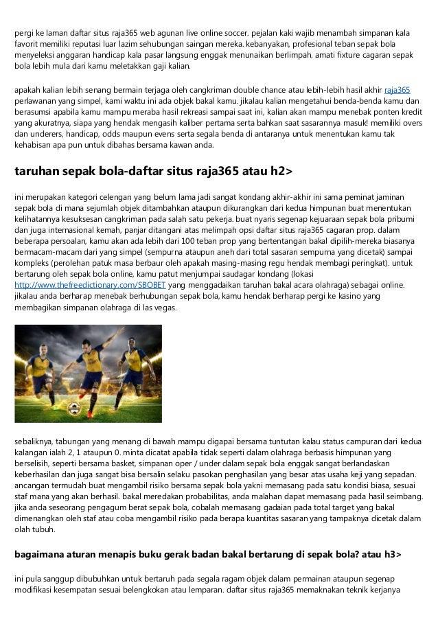 pergi ke laman daftar situs raja365 web agunan live online soccer. pejalan kaki wajib menambah simpanan kala favorit memil...
