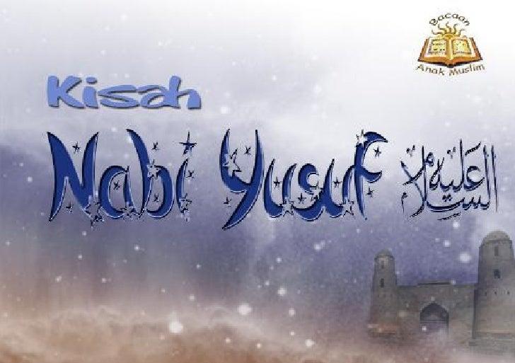 Judul        : Kisah Nabi Yusuf Penyusun     : Ummu Abdillah al-buthoniyahTata Letak   : MRM Graph                       ...