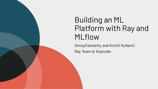 Building an ML Platform with Ray and MLflow
