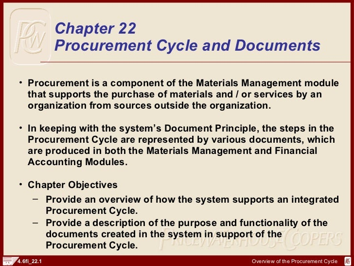 <ul><li>Procurement is a component of the Materials Management module that supports the purchase of materials and / or ser...