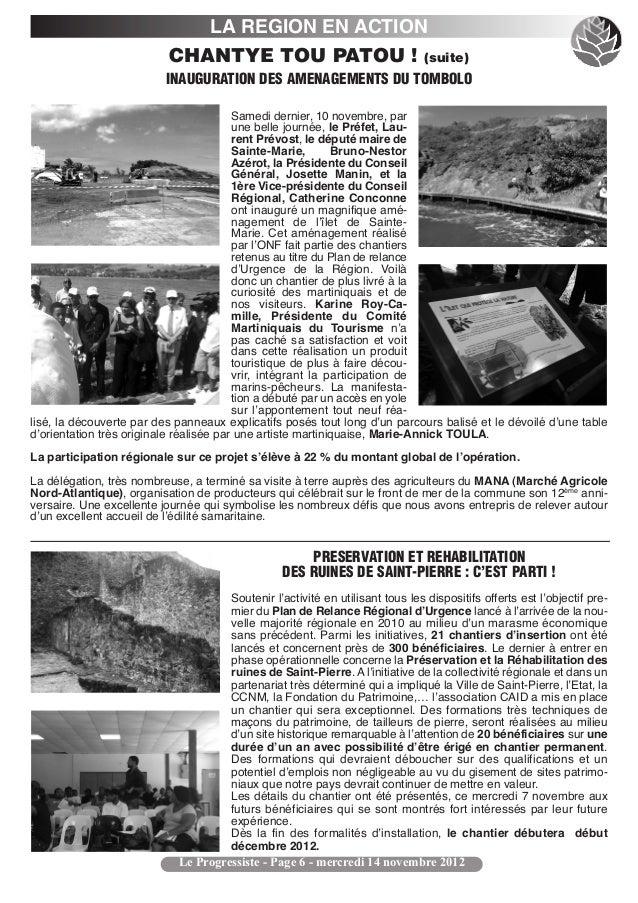 LA REGION EN ACTION                          CHANTYE TOU PATOU ! (suite)                          INAUGURATION DES AMENAGE...