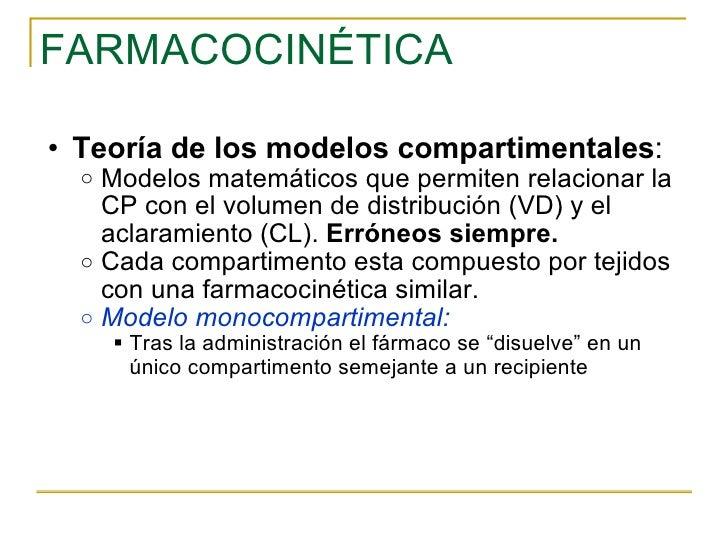 FARMACOCINÉTICA <ul><ul><li>Teoría de los modelos compartimentales : </li></ul></ul><ul><ul><ul><li>Modelos matemáticos qu...