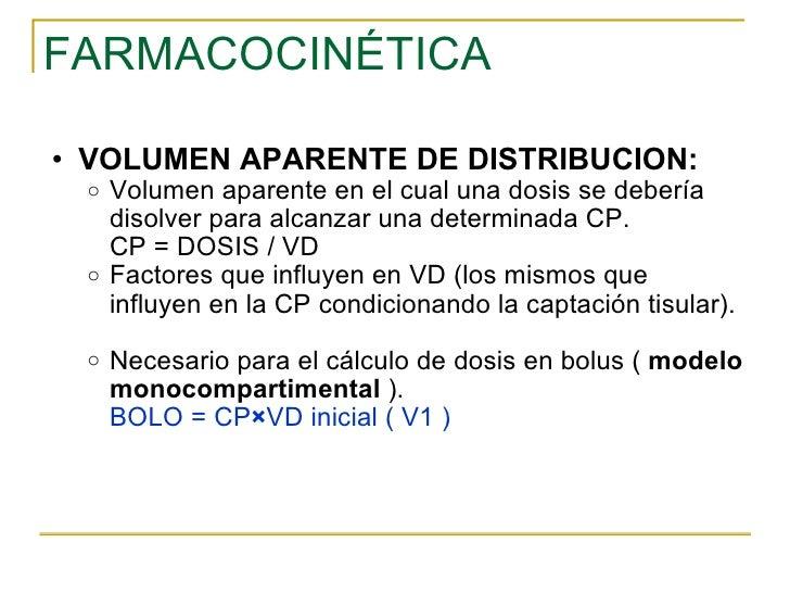 FARMACOCINÉTICA <ul><ul><li>VOLUMEN APARENTE DE DISTRIBUCION: </li></ul></ul><ul><ul><ul><li>Volumen aparente en el cual u...
