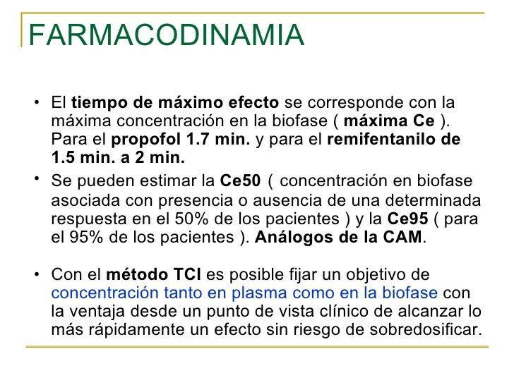 FARMACODINAMIA <ul><ul><li>El  tiempo de máximo efecto  se corresponde con la máxima concentración en la biofase (  máxima...