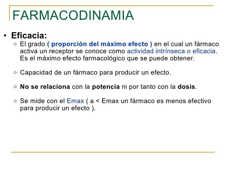 FARMACODINAMIA <ul><ul><li>Eficacia: </li></ul></ul><ul><ul><ul><li>El grado  (   proporción del máximo efecto )   en el c...