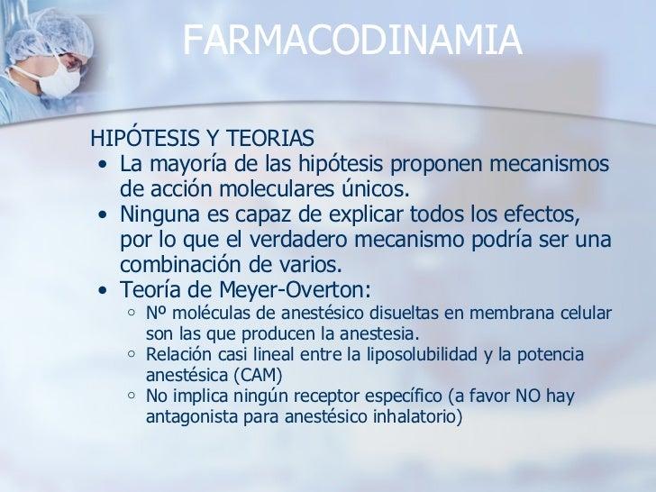 FARMACODINAMIA <ul><li>HIPÓTESIS Y TEORIAS </li></ul><ul><ul><li>La mayoría de las hipótesis proponen mecanismos de acción...