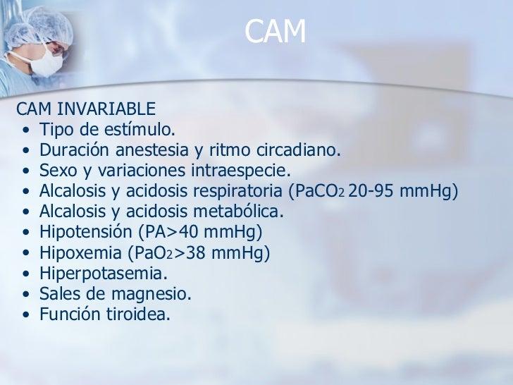 CAM <ul><li>CAM INVARIABLE </li></ul><ul><ul><li>Tipo de estímulo. </li></ul></ul><ul><ul><li>Duración anestesia y ritmo c...