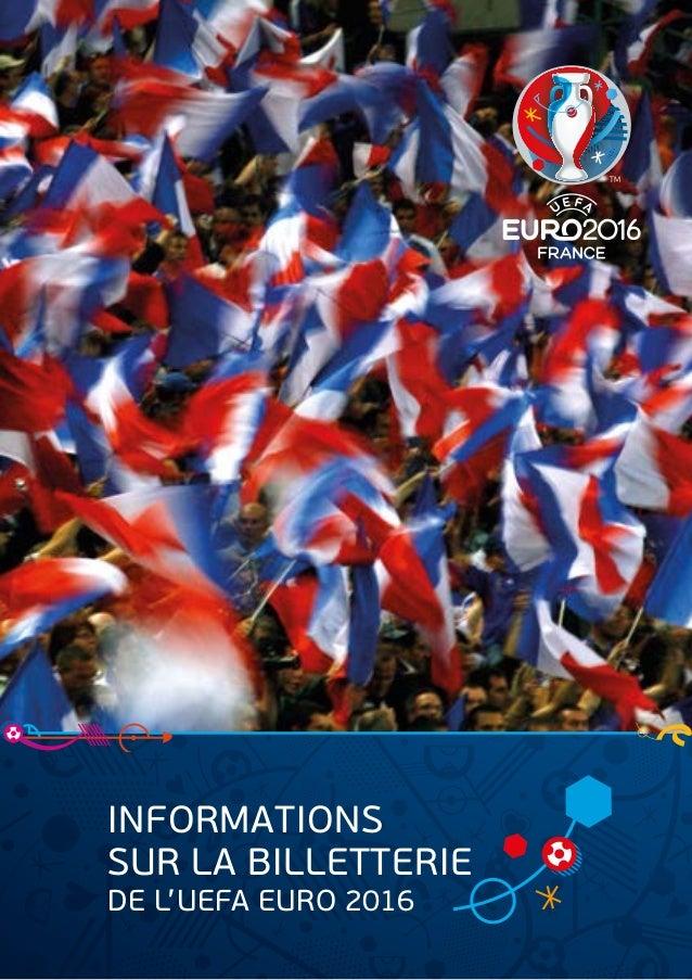 INFORMATIONS SUR LA BILLETTERIE DE L'UEFA EURO 2016