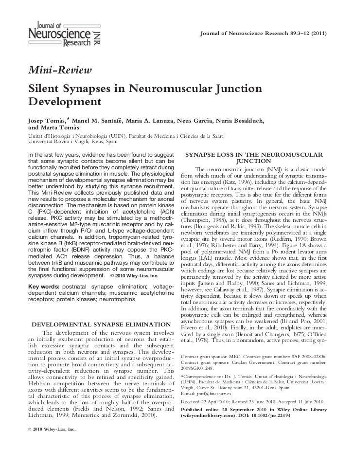Journal of Neuroscience Research 89:3–12 (2011)Mini-ReviewSilent Synapses in Neuromuscular JunctionDevelopmentJosep Tomas,...