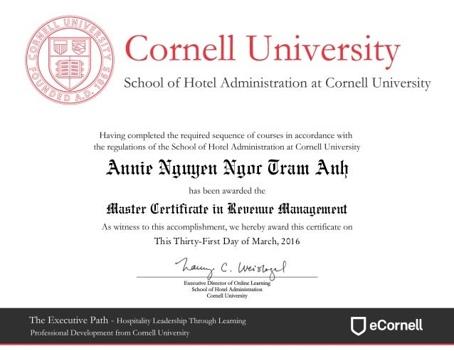 Annie Nguyen Ngoc Tram Anh Master Certificate in Revenue Management This Thirty-First Day of March, 2016