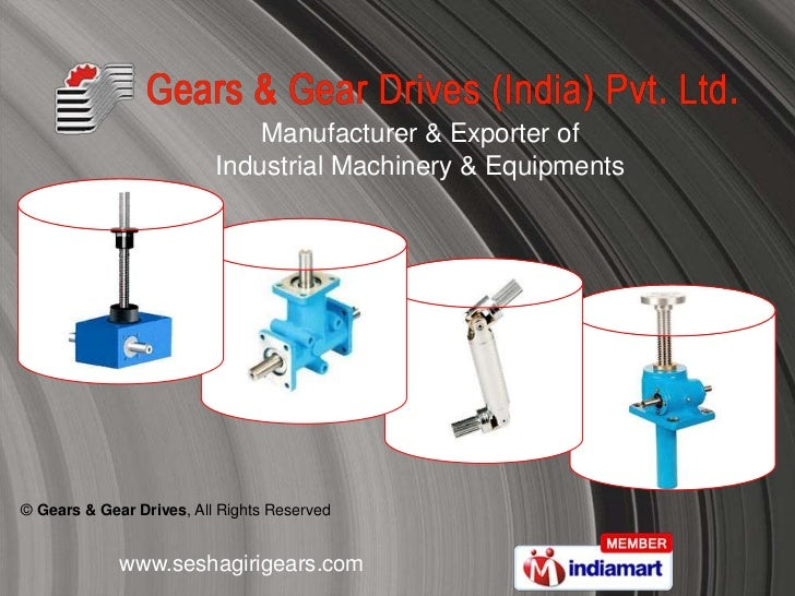 Manufacturer & Exporter of                          Industrial Machinery & Equipments© Gears & Gear Drives, All Rights Res...