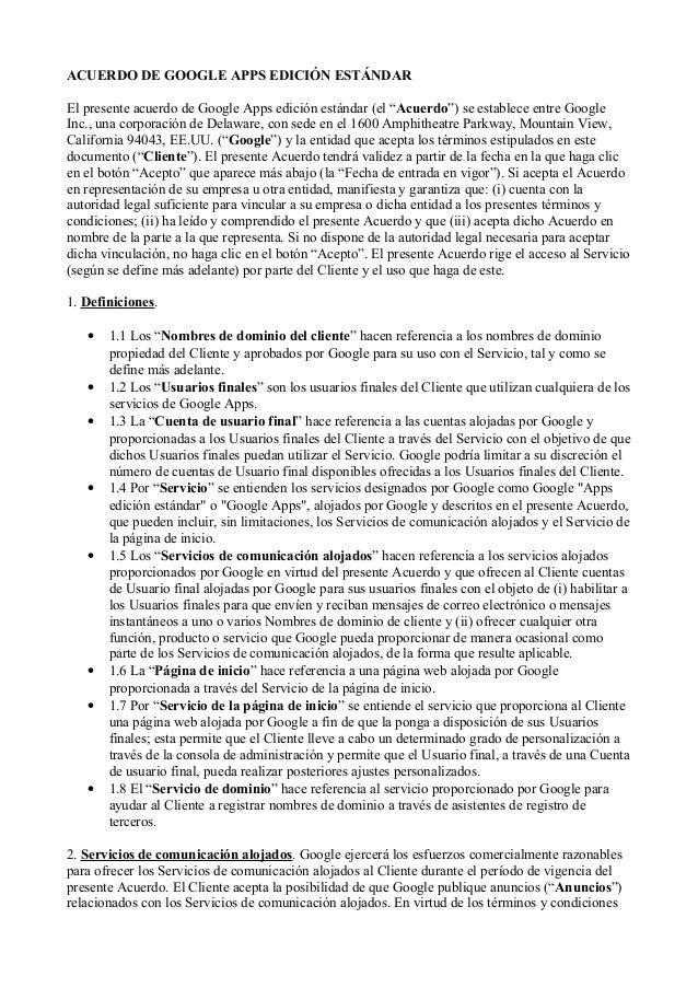 """ACUERDO DE GOOGLE APPS EDICIÓN ESTÁNDAR El presente acuerdo de Google Apps edición estándar (el """"Acuerdo"""") se establece en..."""