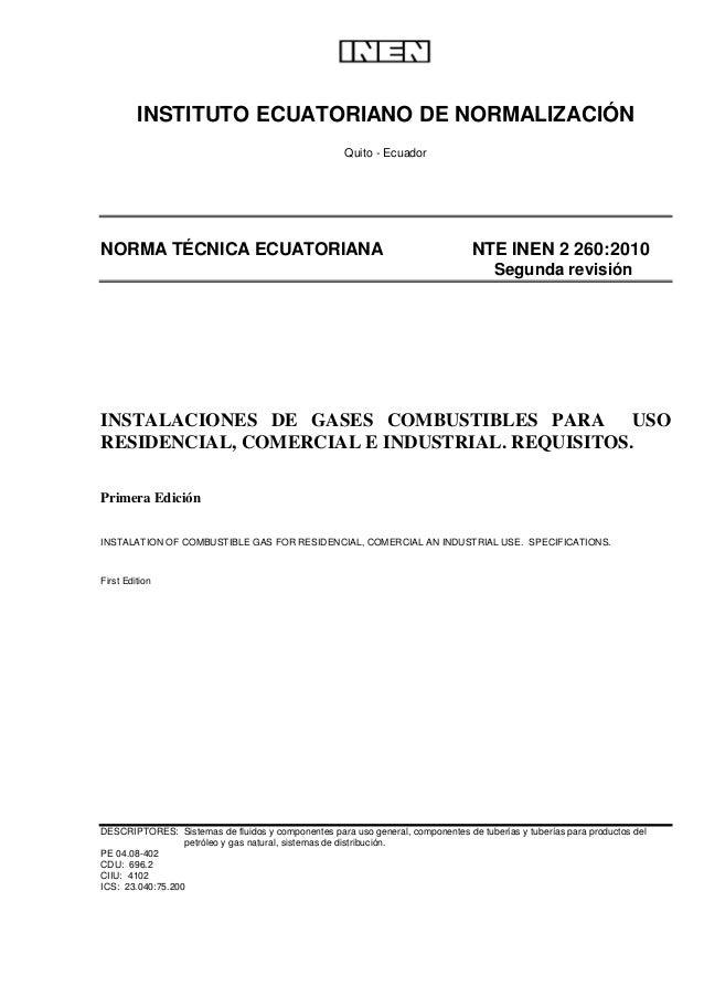 INSTITUTO ECUATORIANO DE NORMALIZACIÓN Quito - Ecuador NORMA TÉCNICA ECUATORIANA NTE INEN 2 260:2010 Segunda revisión INST...