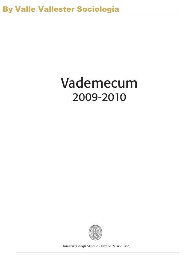 By Valle Vallester Sociologia              Vademecum                    2009-2010              Università degli Studi di U...