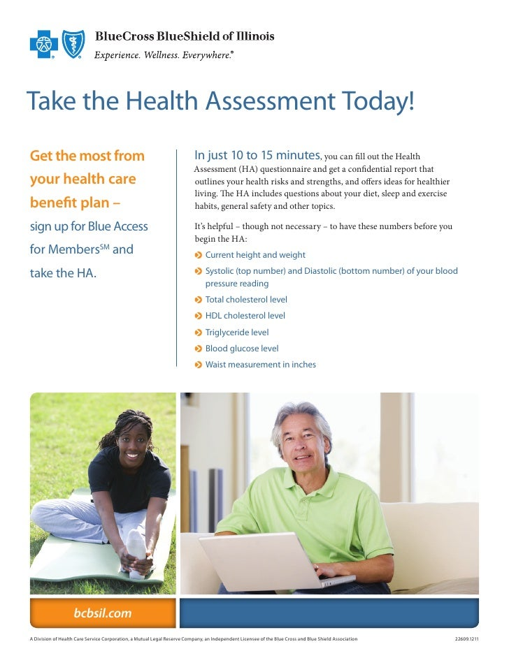 Take the Health Assessment Today!Get the most from                                                         In just 10 to 1...